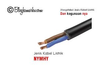 Mengetahui Jenis Kabel Listrik dan kegunaan nya