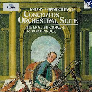 Fasch: Concertos & Orchestral Suite