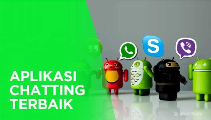 5 Aplikasi Chatting Paling Ringan Pada Smartphone Android
