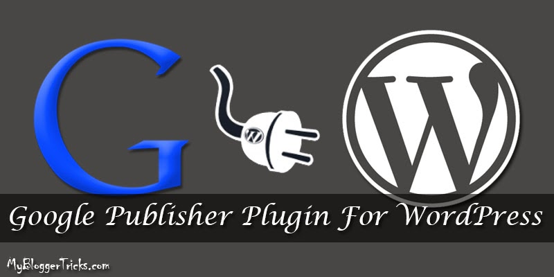 Google Publisher Plugin for WordPress