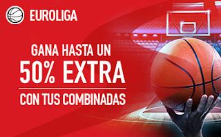 sportium gana hasta un 50% extra en Combinadas euroliga 24-27 octubre