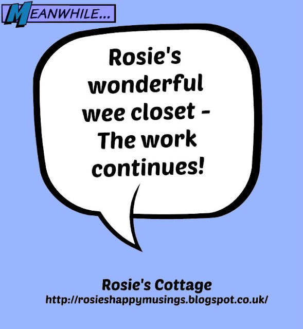Rosies Closet - the work continues