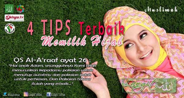 4 Tips Terbaik Memilih Hijab bagi Muslimah Pemula ( langitallah.com ) Muslimah, hijab, jilbab