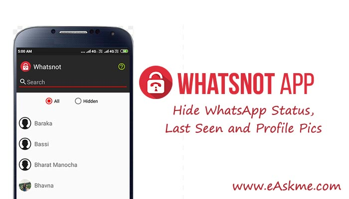 Whatsnot App How To Hide Whatsapp Status Last Seen And