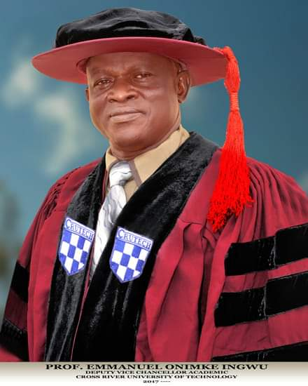 OBUDU BORN PROF. EMMANUEL INGWU APPOINTED AS THE ACTING VC OF CROSS RIVER UNIVERSITY OF TECHNOLOGY (CRUTECH)