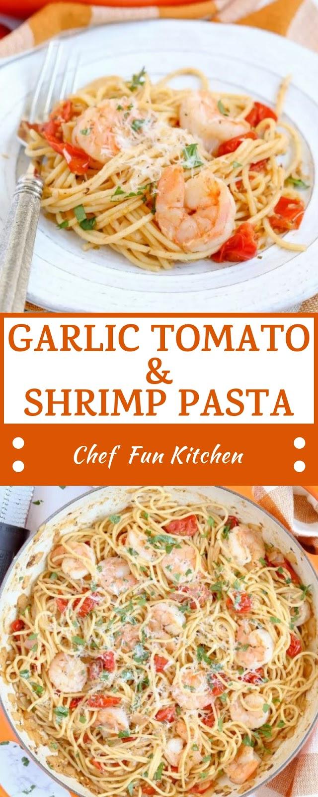 GARLIC TOMATO & SHRIMP PASTA