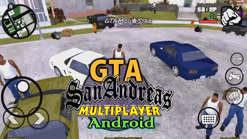 GTA Mod🌟Star: GTA SAN ANDREAS Mobile Multiplayer (SA:MP)