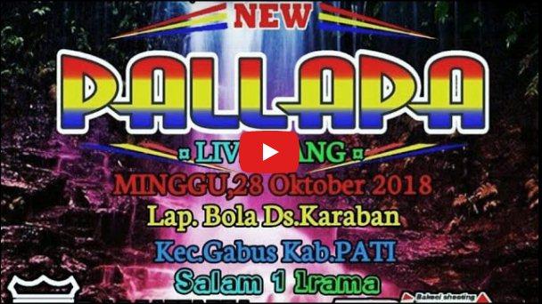 New Pallapa terbaru 2018 full album mp3 live Karaban pati