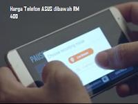 Harga Telefon Terkini ASUS dibawah RM 400 (Feb-MAc 2017)