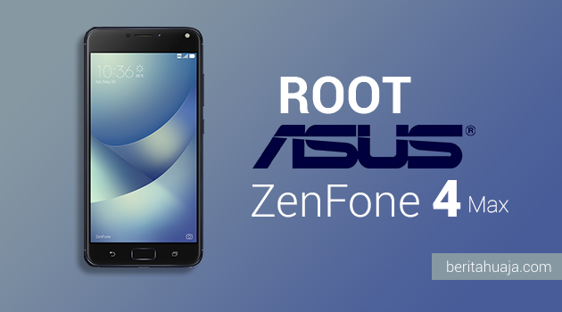 How To Root ASUS ZenFone 4 Max And Install TWRP Recovery