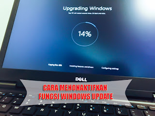 Cara Menonaktifkan Fungsi Windows Update