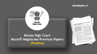 Kerala High Court Munsiff Magistrate Prelims Previous Papers