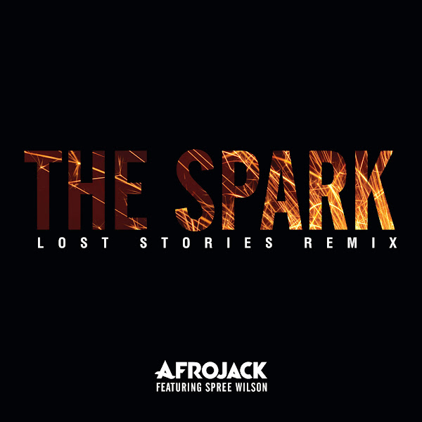 Afrojack - The Spark (Lost Stories Remix) [feat. Spree Wilson] - Single Cover