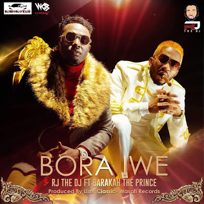 Rj The Dj (Romy Jons) Ft Baraka The Prince - Bora Iwe