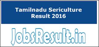 Tamilnadu Sericulture Result 2016