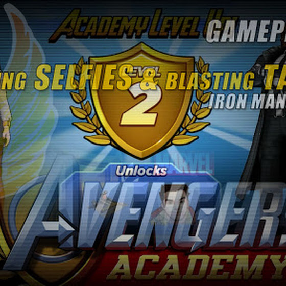 Marvel Avengers Academy ★ Taking Selfies & Blasting Targets ★ Iron Man Ranked Up