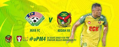 Live Streaming MISC-MIFA vs Kedah Piala Malaysia 26.8.2018