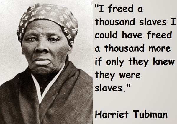 MANNAM:Love&Peace: MANNAM Quote: Harriet Tubman