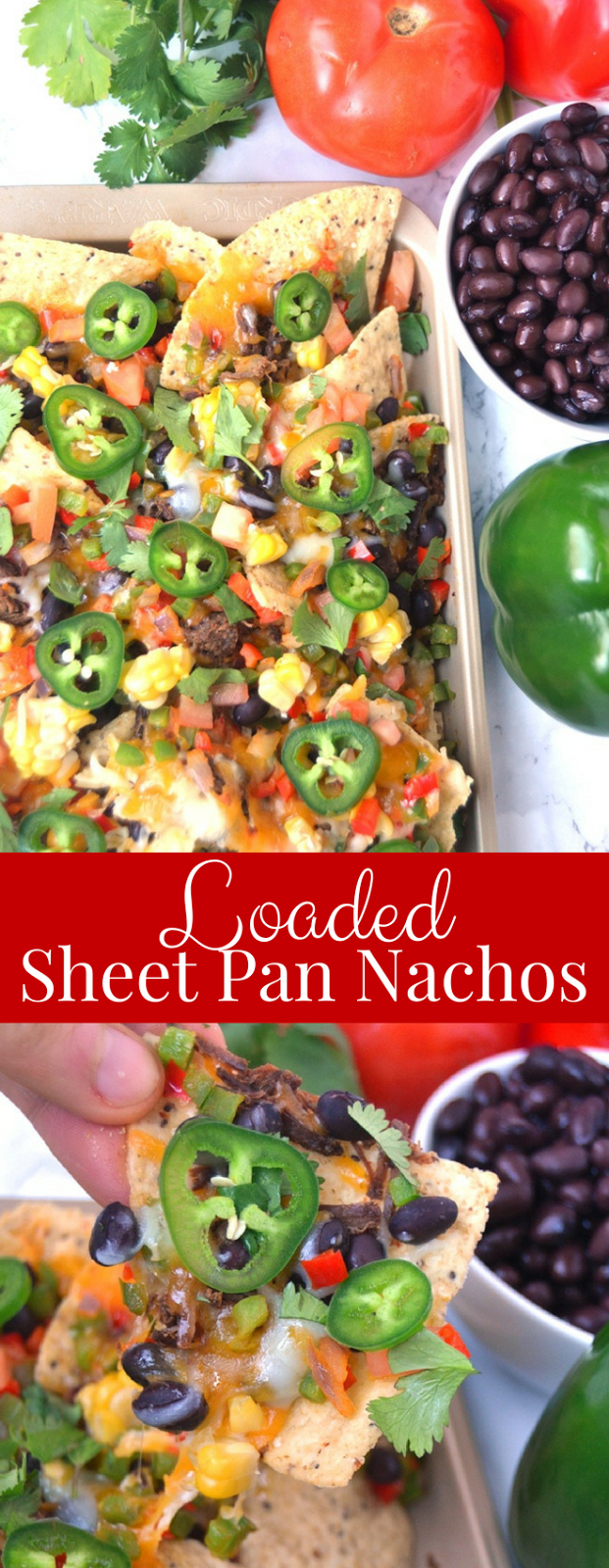 Loaded Sheet Pan Nachos come together in 15 minutes and are packed with sauteed black beans, bell peppers, melted cheese, jalapenos, corn, cilantro, tomatoes and shredded steak! www.nutitionistreviews.com