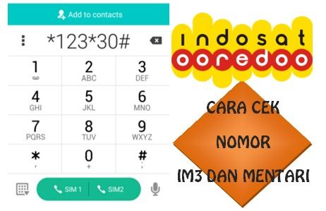 Cara Cek Nomor Indosat Mentari dan IM3