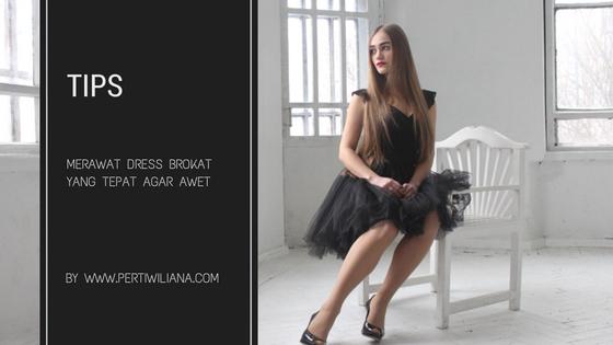 Tips Merawat Dress Brokat yang Tepat Agar Awet