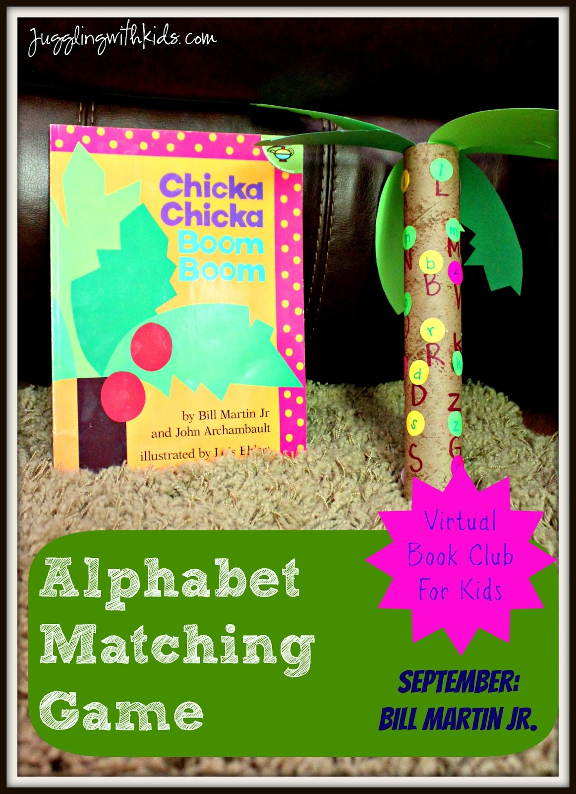 Chika Chika Boom Boom Alphabet Matching Game Virtual Book Club For Kids Juggling With Kids