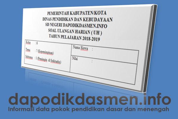 Soal UH PH Kelas 6 Tema 7 Kurikulum 2013 Tahun 2019
