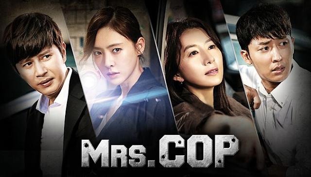 Sinopsis Drama Korea Terbaru  Mrs Cop 2 (2016)