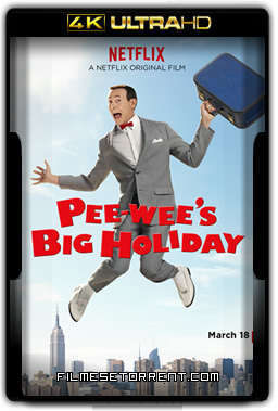 Pee-wee's Big Holiday Torrent 4K BluRay Dual Áudio