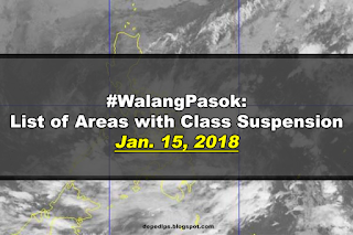 #WalangPasok: List of Areas with Class Suspension Jan, 15