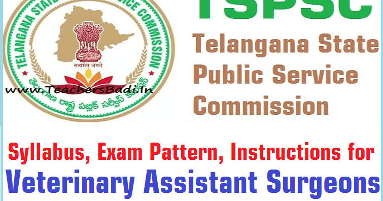 syllabus, exam pattern, instructions for tspsc veterinary assistant ...