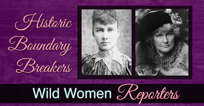 Historic Boundary Breakers Wild Women Reporters