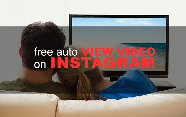 Cara menambah view video instagram atau memperbanyak jumlah tayangan video yang kita uploa Cara Memperbanyak View Video di Instagram - Free Auto View Video