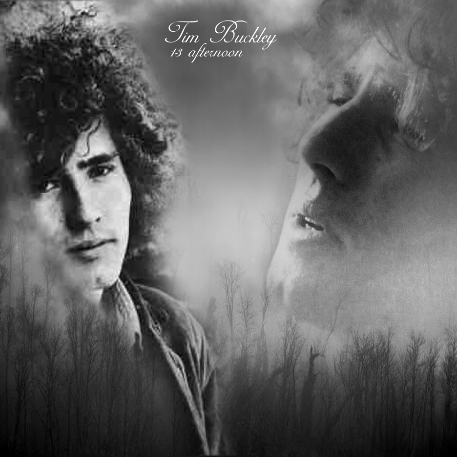TIM BUCKLEY - 13 afternoon