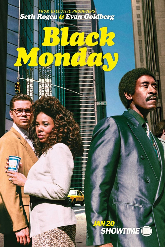 Black Monday – Saison 1 [Complete] [Streaming] [Telecharger]
