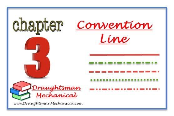 3. Convention Line in hindi सभी प्रकार की  रेखाओ की जानकारी हिंदी में |