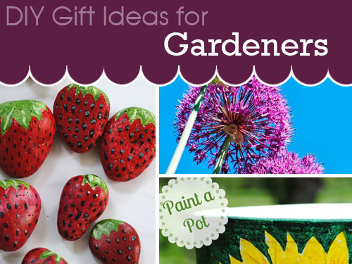 DIY gift ideas for gardners