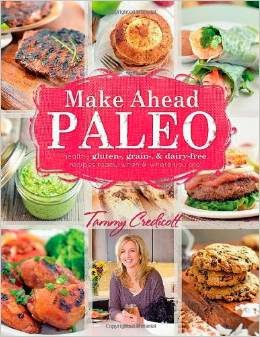 http://www.amazon.com/Make-Ahead-Paleo-Healthy-Gluten-Dairy-Free/dp/1936608375/ref=as_sl_pc_ss_til?tag=mammushav-20&linkCode=w01&linkId=&creativeASIN=1936608375