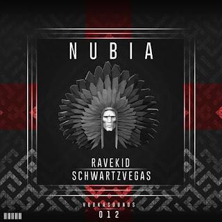 Ravekid & Schwartzvegas - Nubia