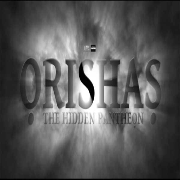 Orishas: The Hidden Pantheon, Film Orishas: The Hidden Pantheon, Orishas: The Hidden Pantheon Synopsis, Orishas: The Hidden Pantheon Trailer, Orishas: The Hidden Pantheon Review, Download Poster Film Orishas: The Hidden Pantheon 2016