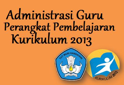 Administrasi Guru kurikulum 2013
