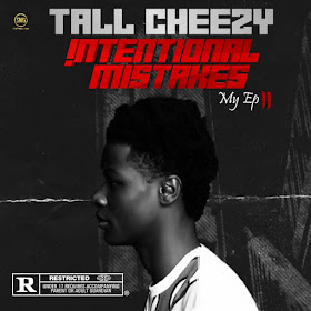 Download EP: Tall Cheezy - International Mistake (My Ep II)