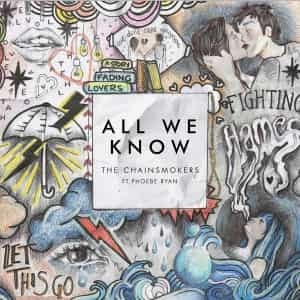 Baixar Musica All We Know – The Chainsmokers Feat. Phoebe Ryan MP3 Gratis