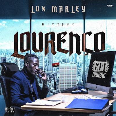 """Lux Marley - Mixtape """"Lourenço"""" [Download]"""