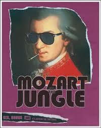 Mozart In The Jungle. An Amazon Original