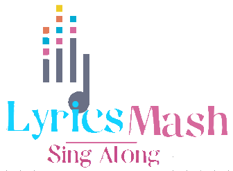 Lyrics Mash - Sing Along