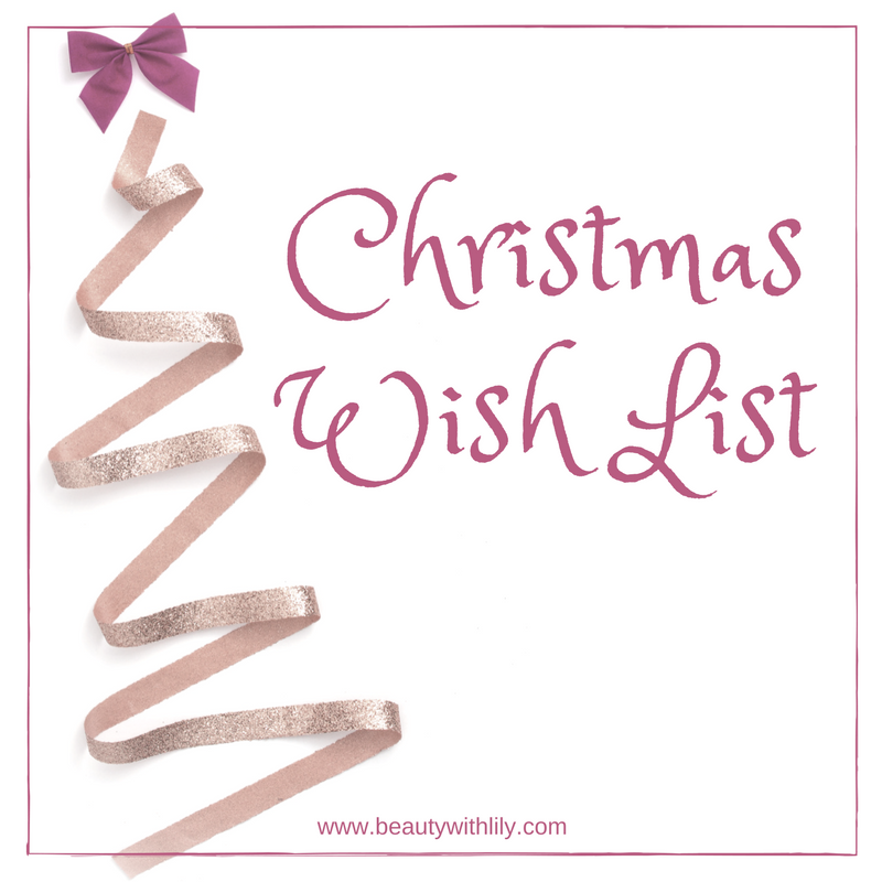 christmas wish list beauty with lily