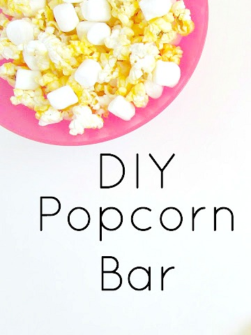 DIY Popcorn Bar - Fun foods to add into your popcorn