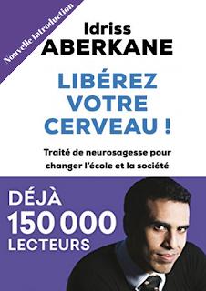 Télécharger Livre Libérez votre cerveau d'Idriss Aberkane pdf gratuit