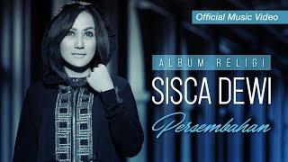 Lirik Lagu Sisca Dewi - Munajat Doa